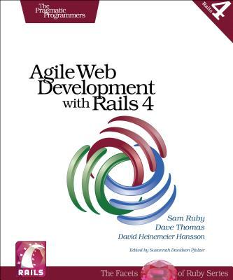 Agile Web Development With Rails 4 By Ruby, Sam/ Thomas, Dave/ Hansson, David Heinemeier